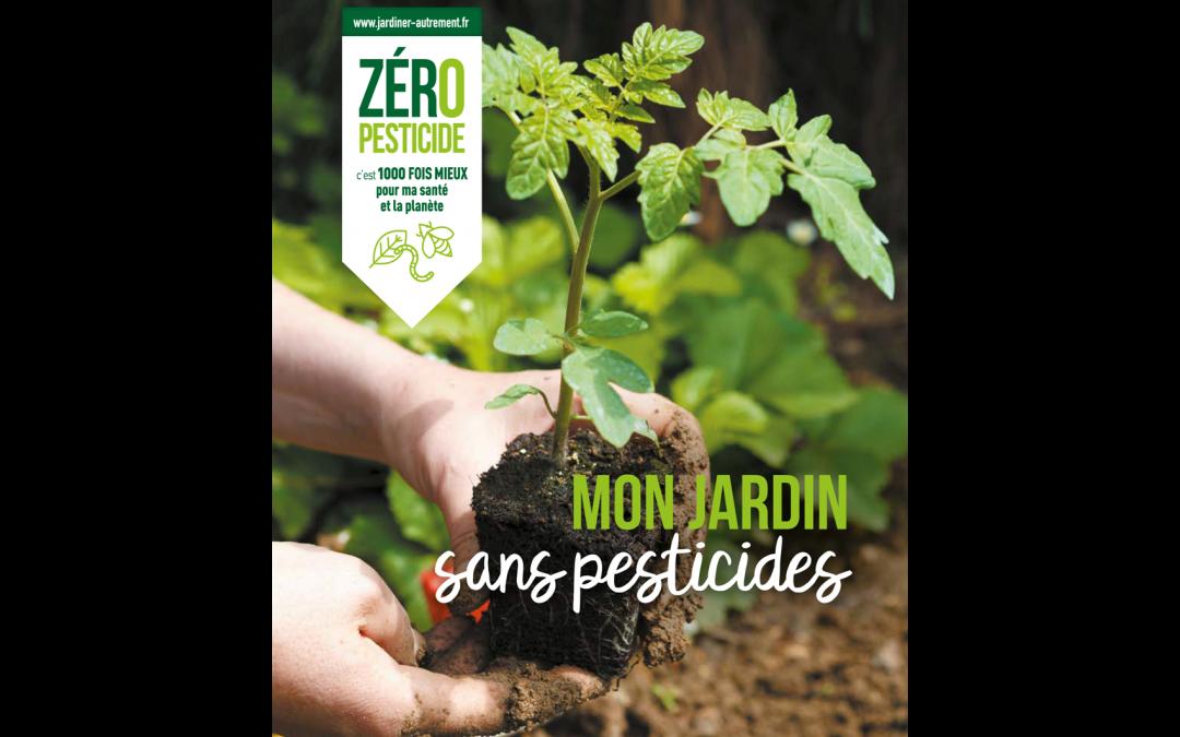« Zéro pesticide » pour les particuliers