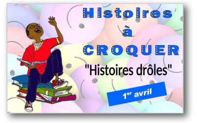 HISTOIRES A CROQUER histoires drôles