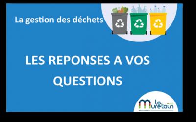 La gestion des déchets – Les réponses à vos questions