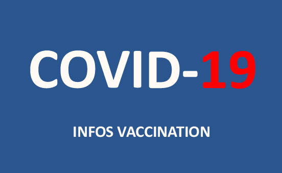 Covid 19 : Infos vaccination