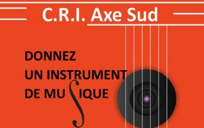 CRI Axe Sud – Donnez un instrument de musique