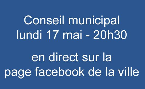 Conseil Municipal du 17 mai à 20h30