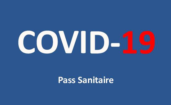 Covid 19 : Pass Sanitaire