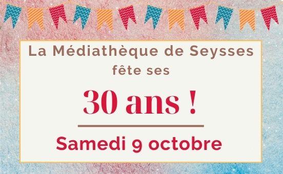 La Médiathèque fête ses 30 ans !