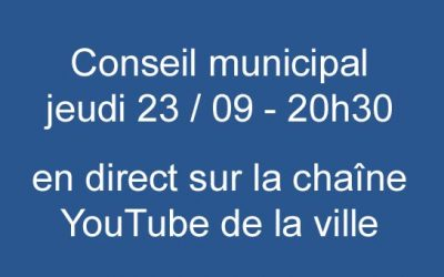 Conseil Municipal du 23 septembre à 20h30